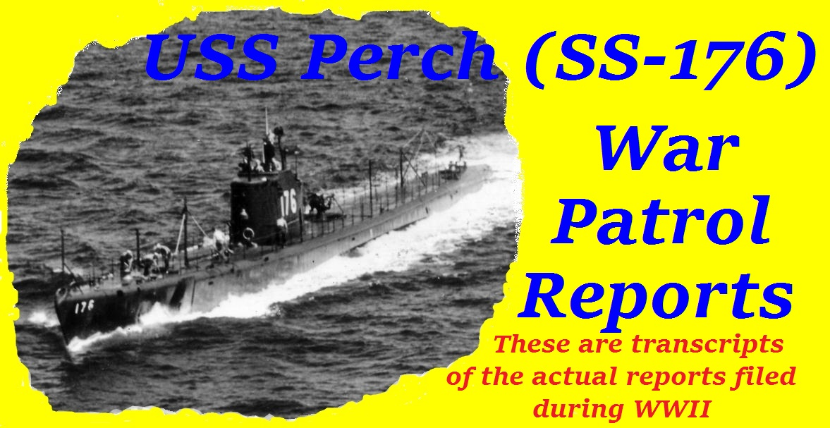USS Perch War Patrol Reports